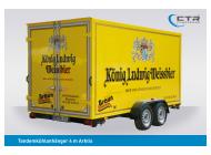 CTR-Fahrzeuge Kühlanhänger TKA Arktis Getränke Braun König Ludwig Weissbier